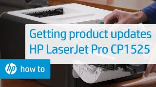 Getting Product Updates   HP LaserJet Pro CP1525   HP