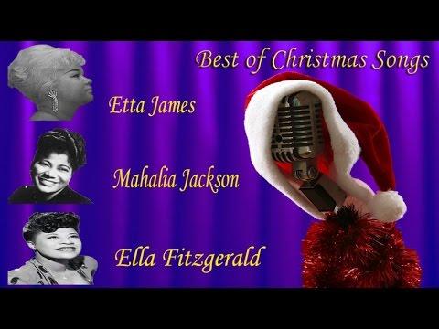 Best of Christmas Songs: Fitzgerald, Mahalia Jackson & Etta James #Christmas #Christmas Music