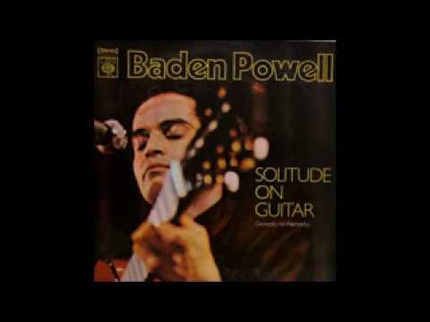 Baden Powell - Solitude On Guitar - 1973 - Full Album