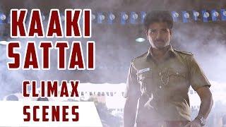 Download Video Kaaki Sattai - Climax Scene | Sivakarthikeyan | Anirudh | R. S. Durai Senthilkumar MP3 3GP MP4