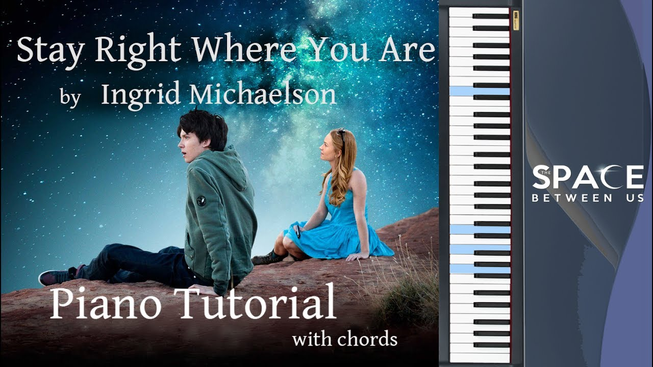 Stay right where you are easy piano tutorial with chords ost stay right where you are easy piano tutorial with chords ost the space between us hexwebz Gallery