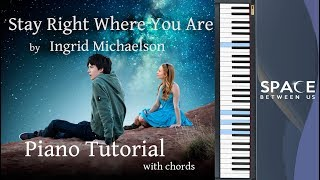 stay-right-where-you-are-easy-piano-tutorial-with-chords-ost-the-space-between-us