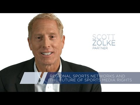 Scott Zolke: Regional Sports Networks and the Future of Sports Media Rights