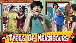 TYPES OF NEIGHBOURS - PADOSI : पड़ोसी | COMEDY VIDEO | #Funny #Bloopers || MOHAK MEET