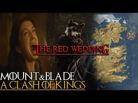 How To Start The Red Wedding In M&B: A Clash Of Kings 7.1