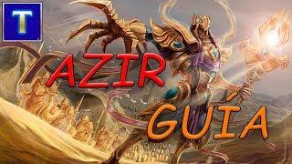 AZIR MID S7 GUÍA DIDÁCTICA AVANZADA   El emperador de las arenas   TenYasha LOL