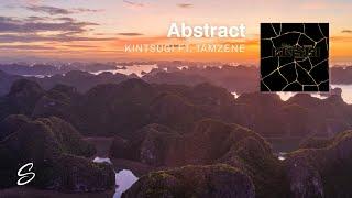 Abstract - Kintsugi (feat. Tamzene)