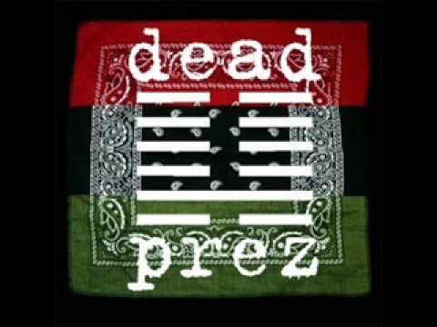 Dead Prez D O W N