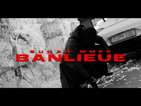 Sugar MMFK - Banlieue (prod. by Yammix & Zimzala)