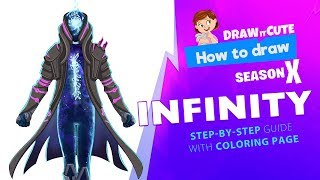 How to draw Infinity | Fortnite season 10 step-by-step skin drawing tutorial with coloring page