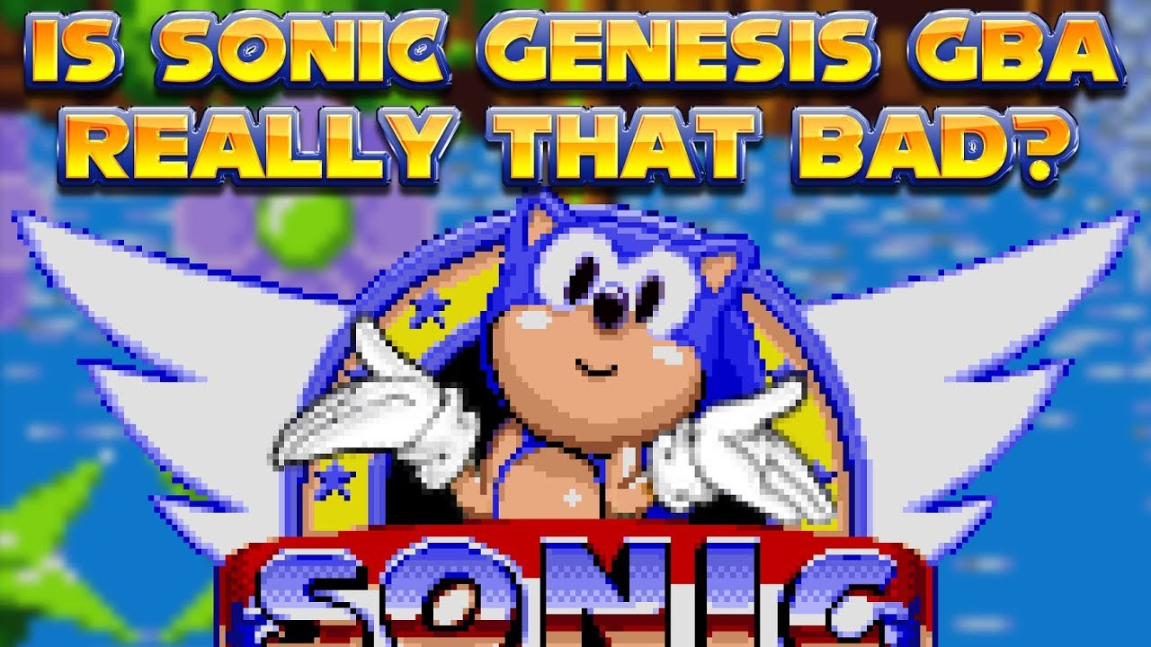 Sonic Genesis Gba Is Something Youtube