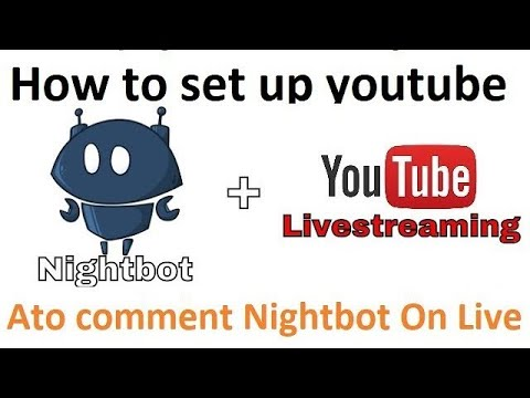 how-to-setup-auto-nightbot-on-youtube-live-steaming-2019-||-review-again