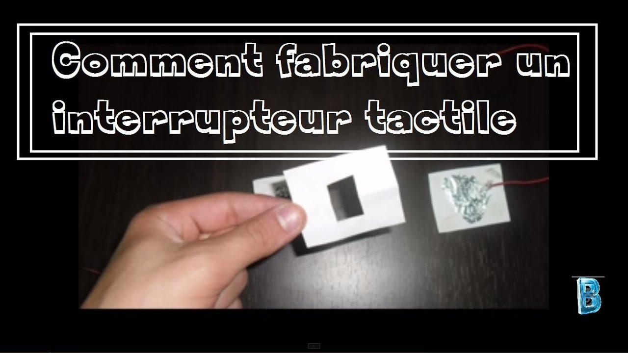 badirus 1 comment fabriquer un interrupteur tactile. Black Bedroom Furniture Sets. Home Design Ideas