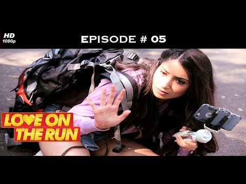 Love On The Run - Episode 5 - Love is blind