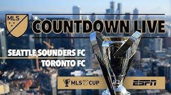 MLS Countdown Live | 2019 MLS Cup: Seattle Sounders vs. Toronto FC