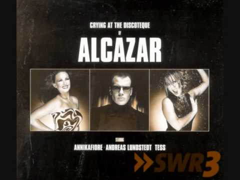 Alcazar - Crying At The Discotheque