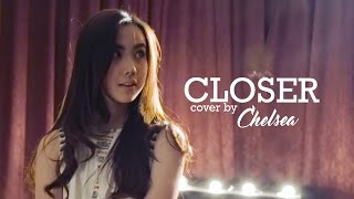 The Chainsmokers - Closer (Cover by Agatha Chelsea)