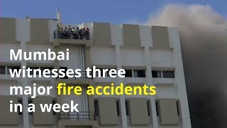 Mumbai witnesses 3 major fire accidents in a week