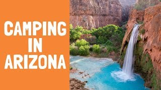 9 Best Places To Go Camping in Arizona