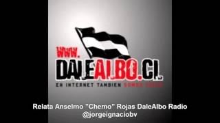 Fecha 8 Apertura 2015 UCatolica 2-1 ColoColo (Anselmo Chemo Rojas DaleAlbo Radio)