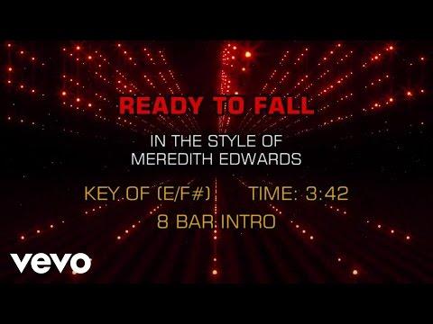 Meredith Edwards - Ready To Fall (Karaoke)