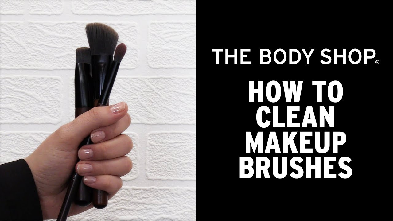 How to clean makeup brushes | The Body Shop