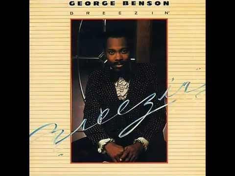 George Benson - Breezin 1976 (Original Studio Version)