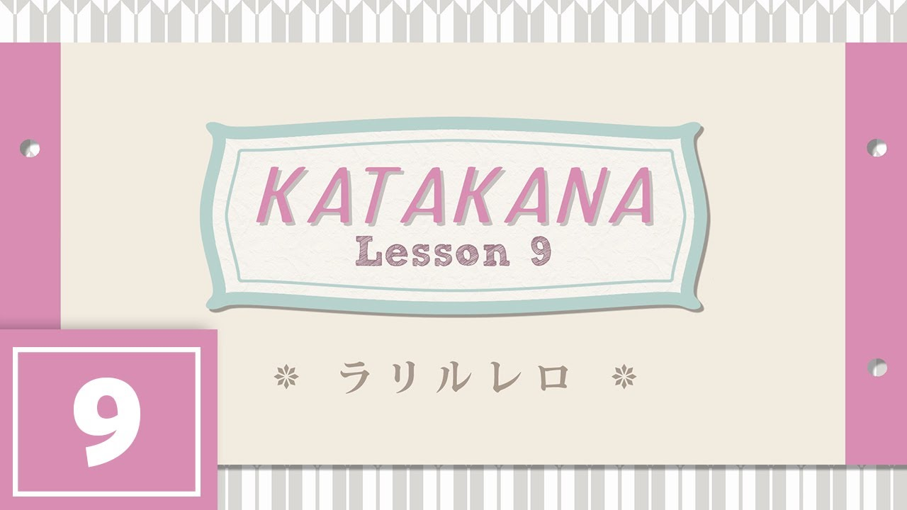 Katakana Lesson 9 - RA RI RU RE RO
