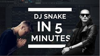 MAKE A TRACK LIKE DJ SNAKE IN EXACTLY 5 MINUTES + FREE FLP