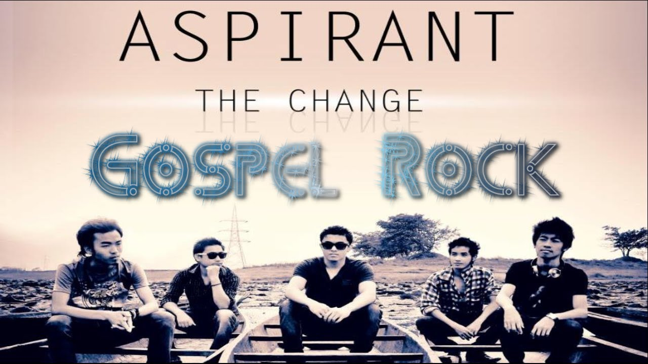The change - Aspirant - Indian Rock Gospel