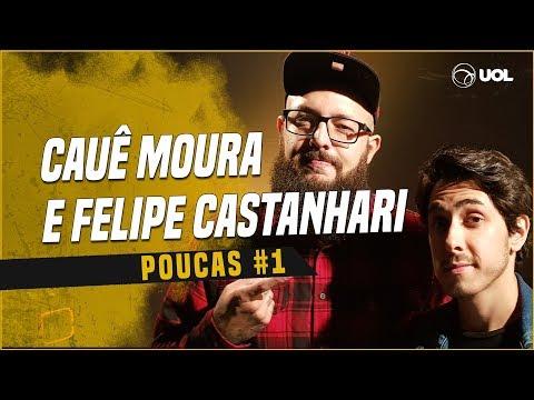 CAUÊ MOURA + FELIPE CASTANHARI  POUCAS 1  ESTREIA DO NOVO PROJETO
