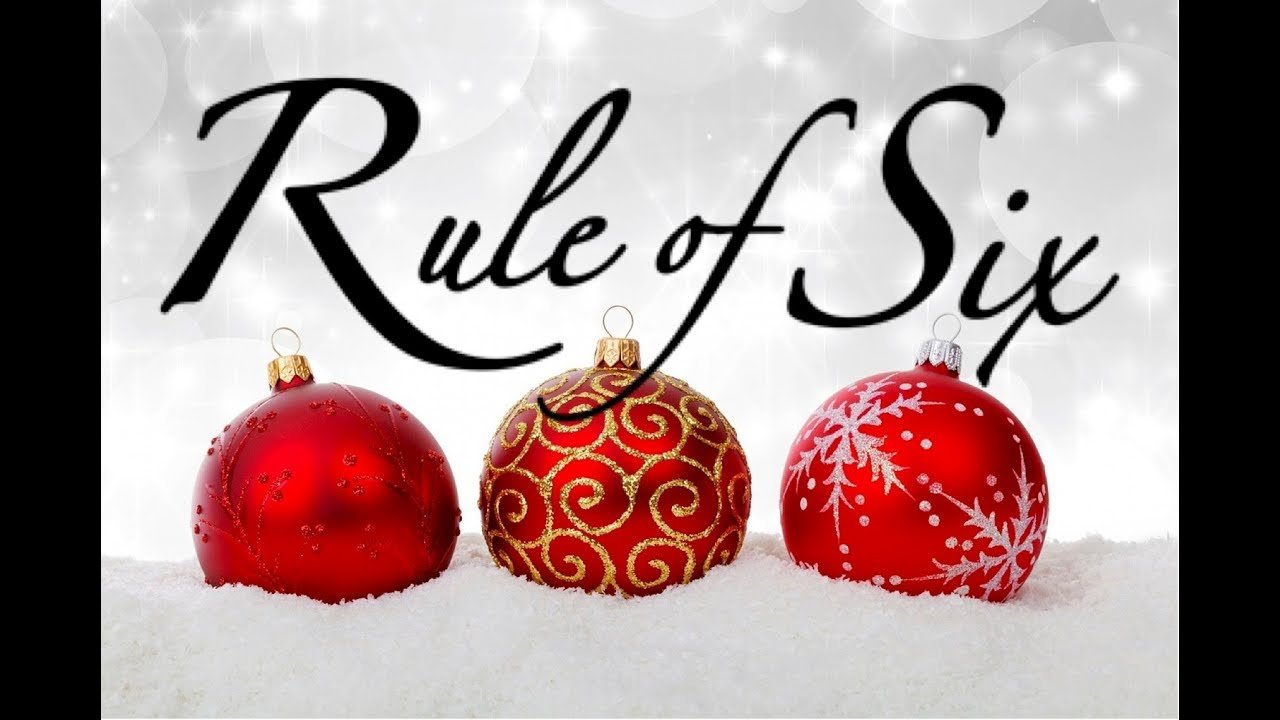 Rule Of Six - It\'s Almost Here Episode VI (Xmas) 2017 - YouTube