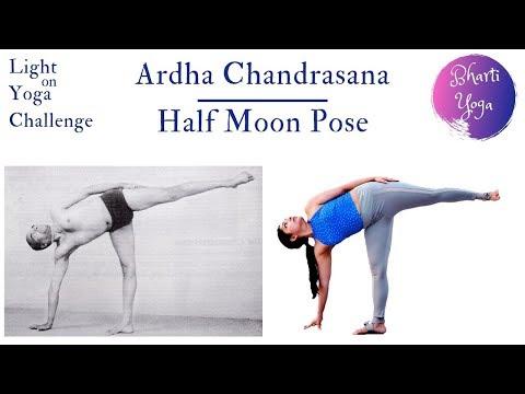Ardha Chandrasana | Half Moon Pose | Light on Yoga Challenge | Iyengar Yoga