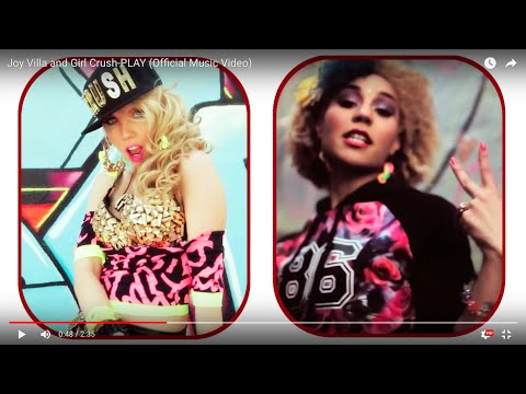 Joy Villa and Girl Crush-PLAY (Official Music Video)
