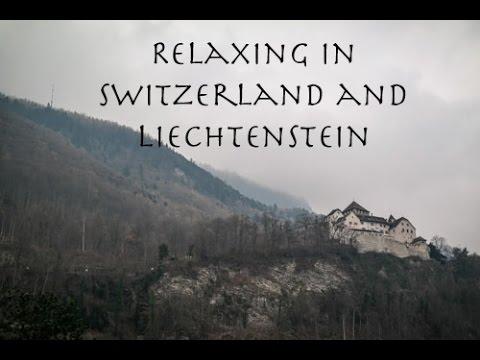 Relaxing in Switzerland and Liechtenstein