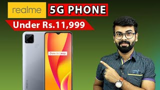 Realme Upcoming 5G Smartphones in India l 5G Phone Under 12,000 l Cheap 5G Phones Coming Soon 🔥