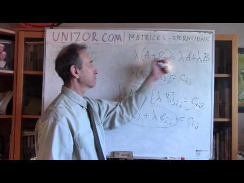 Unizor - Matrices - Basic Operations