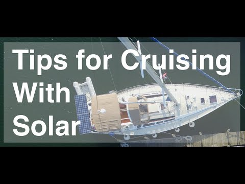 Tips For Cruising With Solar
