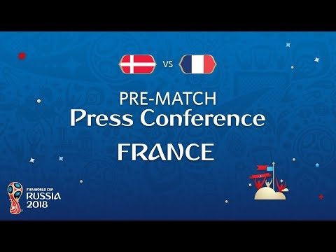 FIFA World Cup™ 2018: Denmark - France: France - Pre-Match Press Conference