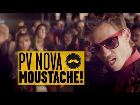 PV NOVA – MOUSTACHE !