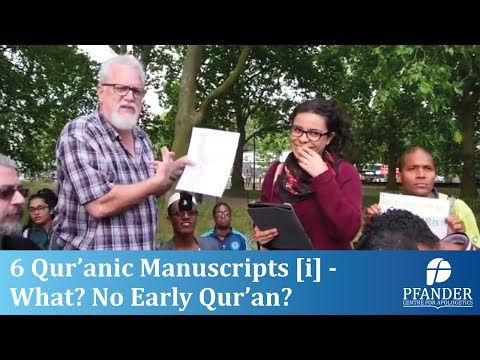 6 QUR'ANIC MANUSCRIPTS [i] – WHAT? NO EARLY QUR'AN?