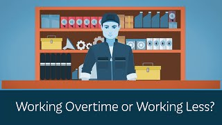 Working Overtime or Working Less?