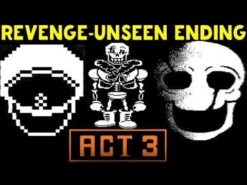 UNDERTALE   REVENGE - THE UNSEEN ENDING ACT 3 VOID - СУПЕР ПАПАЙРУС И ГАСТЕР