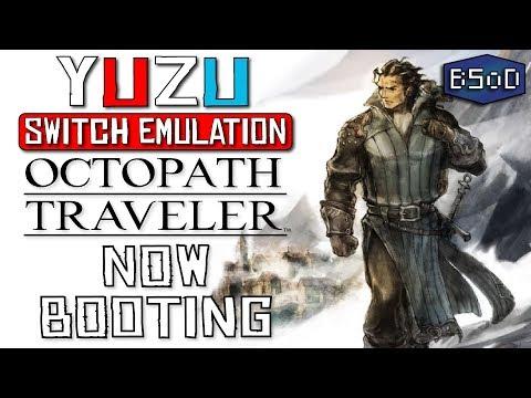 Octopath Traveler Now Booting In Yuzu - Nintendo Switch Emulation