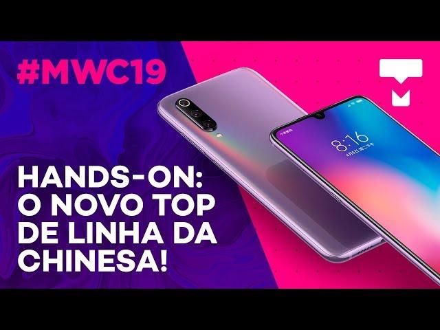 Testamos o Xiaomi Mi 9 na MWC 2019! - TecMundo