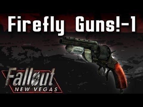 Fallout New Vegas Mods: Firefly Guns! - Part 1