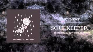 Soulkeeper - Sentiment