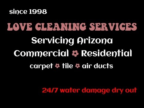Phoenix Arizona Love Cleaning Services