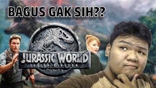 JURASSIC WORLD : FALLEN KINGDOM BAGUS!? - Cinema Weekend with Jovi Petra