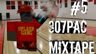 Roblox 307pacsterbrekin Mixtape ft ReallilGoofySavage (Mixtape #4)